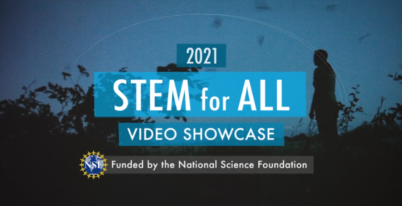 National Radio Astronomy Observatory featured in the 2021 STEM for All Video Showcase